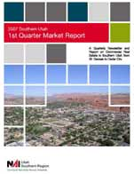 1st2007report St. George Utah Commercial Real Estate Market Reports